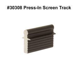 #30308 Press-In Screen Track FINAL LABELED
